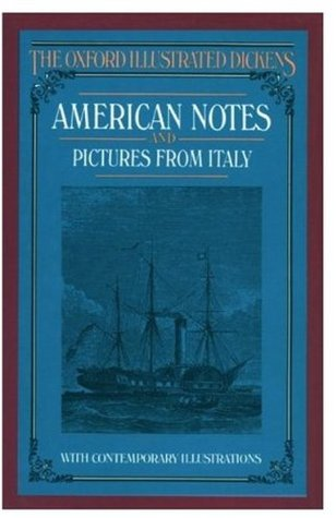 American Notes and Pictures from Italy by Charles Dickens