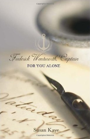 For You Alone (Frederick Wentworth, Captain, #2)