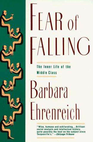 Fear of Falling by Barbara Ehrenreich
