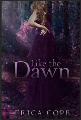 Like the Dawn (Lark, #3)