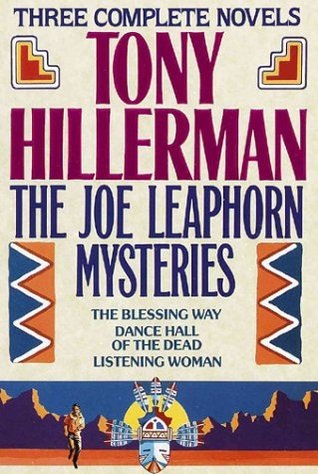 Ebook The Joe Leaphorn Mysteries: The Blessing Way / Dance Hall of the Dead / Listening Woman by Tony Hillerman TXT!