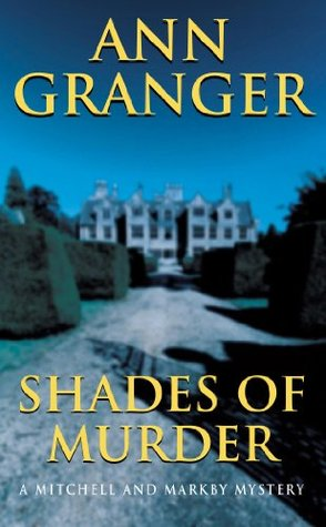 Shades of Murder (Mitchell and Markby Vi...