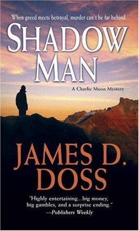 Shadow Man by James D. Doss
