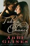 Take a Chance (Rosemary Beach, #7)