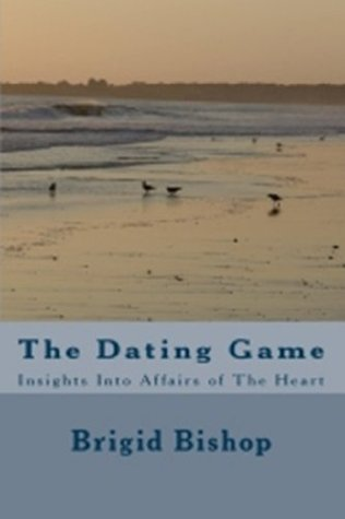 The Dating Game: Insights Into Affairs of The Heart