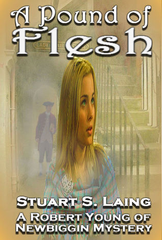 A Pound of Flesh (The Robert Young of Newbiggin Mysteries #1)