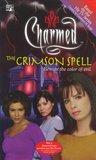 The Crimson Spell (Charmed, #3)