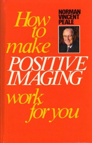 How to Make Positive Imaging Work For You