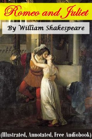 Romeo and Juliet (Illustrated, Annotated, Quotes, Audiobook Access, Other Features)