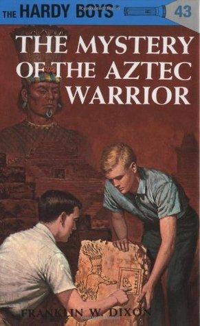 The Mystery of the Aztec Warrior (Hardy Boys, #43)