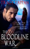 The Bloodline War by Tracy Tappan