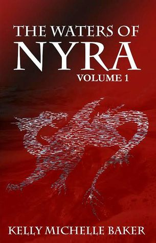The Waters of Nyra by Kelly Michelle Baker
