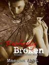 Perfectly Broken (Broken, #1)