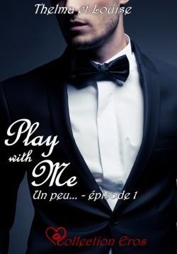 Un peu (Play with me, #1)