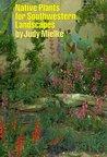 Native Plants for Southwestern Landscapes