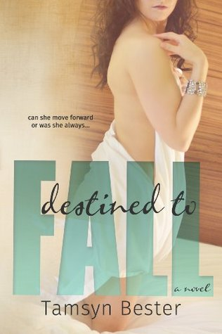 Destined to fall by tamsyn bester 20485614 fandeluxe Images