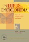 The Lupus Encyclopedia by Donald E.   Thomas
