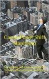 CareerPowerShift Manifesto