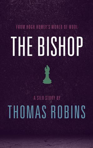 The Bishop (Silo Saga; Underground #2)