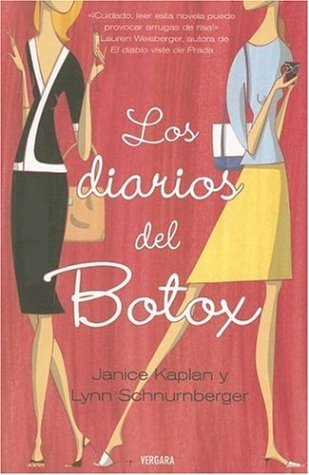 Ebook Los diarios del botox by Janice Kaplan read!