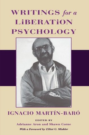 Writings for a Liberation Psychology by Ignacio Martín-Baró