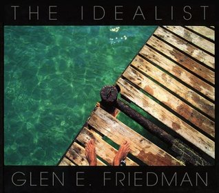 The Idealist: In My Eyes: 25 Years
