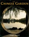 The Chinese Garden: History, Art and Architecture