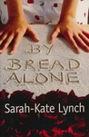 By Bread Alone