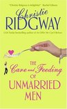 The Care and Feeding of Unmarried Men (The Wisegirls, #2)
