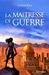 La Maîtresse de Guerre by Gabriel Katz