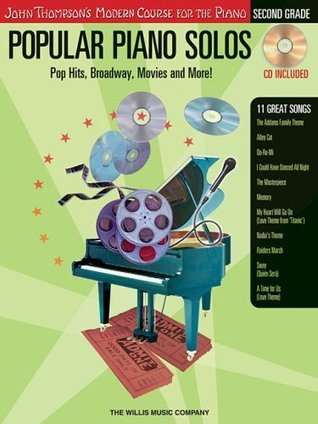 Popular Piano Solos - Grade 2 - Book/CD Pack: Pop Hits, Broadway, Movies and More! John Thompson's Modern Course for the Piano Series