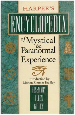 Harper's Encyclopedia of Mystical and Paranormal Experience