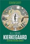 Alle Tiders Kierkegaard