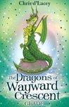 Glade (The Dragons of Wayward Crescent, #3)
