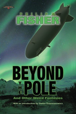 Beyond the Pole - And Other Weird Fantasies