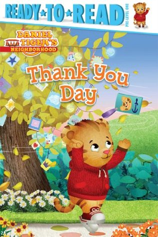 Thank You Day: with audio recording (Daniel Tiger's Neighborhood)