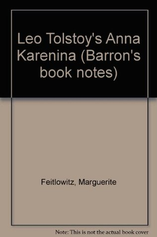 Leo Tolstoy's Anna Karenina (Barron's Book Notes)