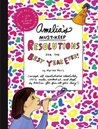 Amelia's Must-Keep Resolutions for the Best Year Ever! (Amelia's Notebooks, #20)