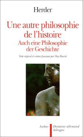 Une autre philosophie de l'histoire par Johann Gottfried Herder