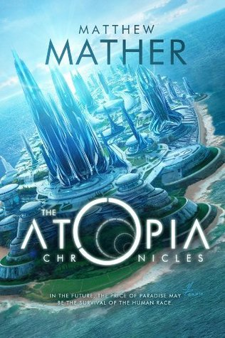 The Atopia Chronicles (Atopia, #1)