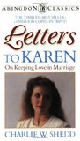Letters to Karen: On Keeping Love in Marriage (Abingdon Classics Series)