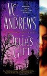 Delia's Gift by V.C. Andrews