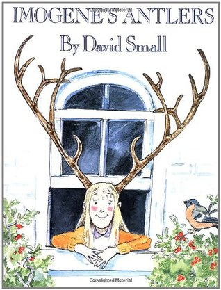 Ebook Imogene's Antlers by David Small PDF!