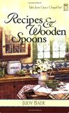 Recipes & Wooden Spoons (Tales from Grace Chapel Inn, #3)