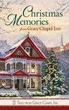 Christmas Memories from Grace Chapel Inn (Tales from Grace Chapel Inn)