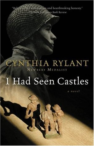 I Had Seen Castles by Cynthia Rylant