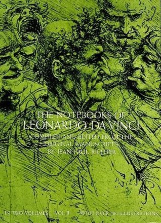 The Notebooks of Leonardo da Vinci (Volume 2)