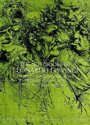 The Notebooks of Leonardo da Vinci, Volume 2