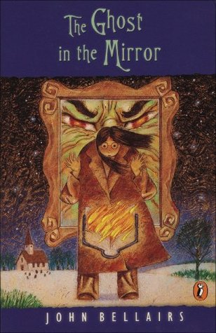 The Ghost In The Mirror Lewis Barnavelt 4 By John Bellairs