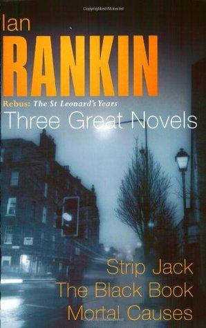 ian-rankin-three-great-novels-strip-jack-the-black-book-mortal-causes-rebus-the-st-leonard-s-years-strip-jack-the-black-book-mortal-causes